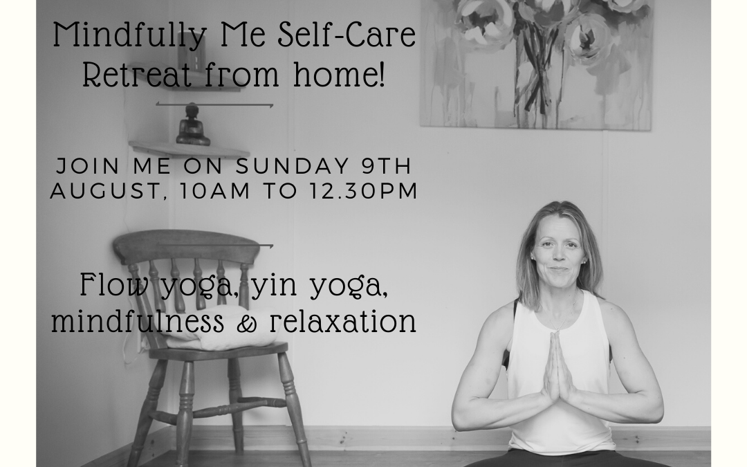 Mindfully Me Self-Care Retreat from home.
